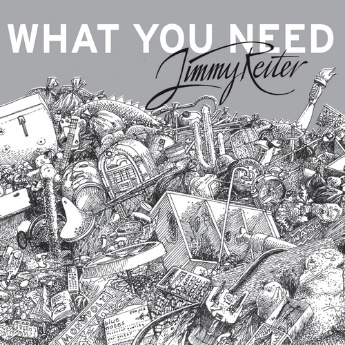 Jimmy Reiter - What You Need - CD Cover